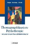 Cover-Bild zu Übertragungsfokussierte Psychotherapie bei neurotischer Persönlichkeitsstruktur (eBook) von Clarkin, John F