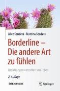 Cover-Bild zu Borderline - Die andere Art zu fühlen von Sendera, Alice