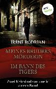 Cover-Bild zu Meines Bruders Mörderin & Im Bann des Tigers - Zwei Barcelona-Krimis in einem Band (eBook) von Rodrian, Irene