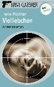 Cover-Bild zu Krimi-Klassiker - Band 12: Vielliebchen (eBook) von Rodrian, Irene