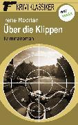 Cover-Bild zu Krimi-Klassiker - Band 15: Über die Klippen (eBook) von Rodrian, Irene