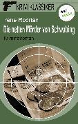 Cover-Bild zu Krimi-Klassiker - Band 6: Die netten Mörder von Schwabing (eBook) von Rodrian, Irene