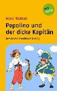 Cover-Bild zu Der kleine Seeräuber - Band 3: Pepolino und der dicke Kapitän (eBook) von Rodrian, Irene