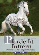 Cover-Bild zu Pferde fit füttern (eBook) von Fritz, Dr. Christina