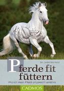Cover-Bild zu Pferde fit füttern von Fritz, Christina