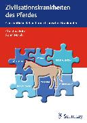 Cover-Bild zu Zivilisationskrankheiten beim Pferd von Fritz, Christina