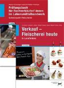 Cover-Bild zu Paketangebot Verkauf - Fleischerei heute und Prüfungsbuch Fachverkäufer/-innen von Nuding, Helmut