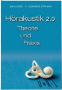 Cover-Bild zu Hörakustik 2.0 - Theorie und Praxis von Ulrich, Jens