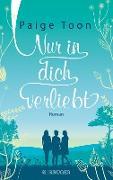 Cover-Bild zu Nur in dich verliebt (eBook) von Toon, Paige