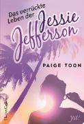 Cover-Bild zu Das verrückte Leben der Jessie Jefferson (eBook) von Toon, Paige