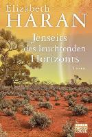 Cover-Bild zu Jenseits des leuchtenden Horizonts von Haran, Elizabeth