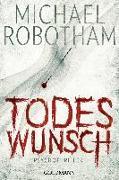 Cover-Bild zu Todeswunsch von Robotham, Michael