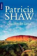 Cover-Bild zu Leuchtendes Land von Shaw, Patricia