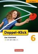 Cover-Bild zu Doppel-Klick 6. Schuljahr. Förderausgabe. Arbeitsheft. NW von Braun, Dorothee