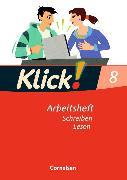 Cover-Bild zu Klick! Deutsch 8. Schuljahr. Schreiben und Lesen. Arbeitsheft mit Lösungen von Huck, Heike