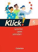 Cover-Bild zu Klick! Sprechen, Lesen, Schreiben. Schülerbuch. 5. Schuljahr von Braun, Dorothee