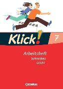 Cover-Bild zu Klick! Deutsch 7. Schuljahr. Schreiben und Lesen. Arbeitsheft von Huck, Heike