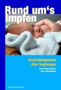 Cover-Bild zu Rund ums Impfen von Petek-Dimmer, Anita