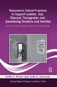 Cover-Bild zu Responsive School Practices to Support Lesbian, Gay, Bisexual, Transgender, and Questioning Students and Families (eBook) von Fisher, Emily S.