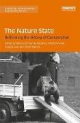 Cover-Bild zu The Nature State von Hardenberg, Wilko Graf von (Hrsg.)