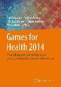 Cover-Bild zu Games for Health 2014 (eBook) von Fedtke, Stephen (Hrsg.)