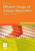 Cover-Bild zu Efficient Usage of Adabas Replication (eBook) von Storr, Dieter W.