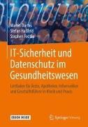 Cover-Bild zu IT-Sicherheit und Datenschutz im Gesundheitswesen von Darms, Martin