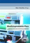 Cover-Bild zu Medizinprodukte-Pass von Deschka, Marc (Hrsg.)