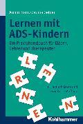Cover-Bild zu Lernen mit ADS-Kindern (eBook) von Oehler, Claudia