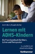 Cover-Bild zu Lernen mit ADHS-Kindern von Born, Armin