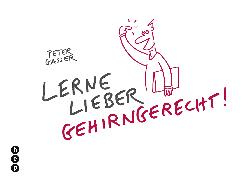 Cover-Bild zu Lerne lieber gehirngerecht! (E-Book) (eBook) von Gasser, Peter