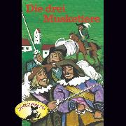 Cover-Bild zu Alexandre Dumas, Die drei Musketiere (Audio Download) von Dumas, Alexandre