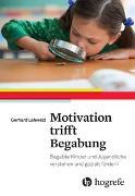 Cover-Bild zu Motivation trifft Begabung von Lehwald, Gerhard