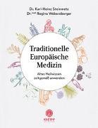 Cover-Bild zu Traditionelle Europäische Medizin von Steinmetz, Karl-Heinz