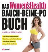 Cover-Bild zu Das Women's Health Bauch-Beine-Po-Buch von Steinbach, Martina