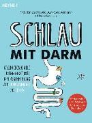 Cover-Bild zu Schlau mit Darm von Axt-Gadermann, Michaela