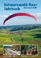 Cover-Bild zu Schwarzwald-Baar-Jahrbuch Almanach 2016 (eBook) von Baumann, Günther