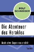 Cover-Bild zu Die Abenteuer des Herakles von Schneider, Rolf