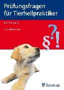 Cover-Bild zu Prüfungsfragen für Tierheilpraktiker (eBook) von Schneider, Rolf
