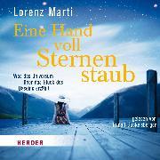 Cover-Bild zu Eine Hand voll Sternenstaub (Audio Download) von Marti, Lorenz