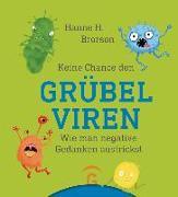 Cover-Bild zu Keine Chance den Grübelviren von Brorson, Hanne H.
