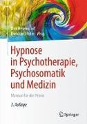Cover-Bild zu Hypnose in Psychotherapie, Psychosomatik und Medizin von Revenstorf, Dirk (Hrsg.)
