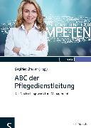 Cover-Bild zu ABC der Pflegedienstleitung von Charlier, Siegfried (Hrsg.)