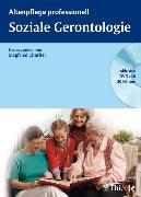 Cover-Bild zu Soziale Gerontologie (eBook) von Charlier, Siegfried (Hrsg.)