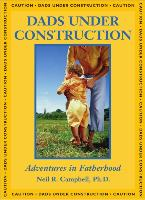 Cover-Bild zu Dads Under Construction (eBook) von Campbell, Neil