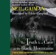 Cover-Bild zu The Truth is a Cave in the Black Mountains von Gaiman, Neil