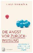 Cover-Bild zu Die Angst vor Zurückweisung (eBook) von Röhr, Heinz-Peter