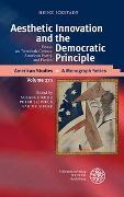 Cover-Bild zu Aesthetic Innovation and the Democratic Principle von Ickstadt, Heinz