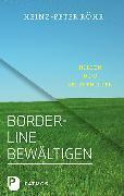 Cover-Bild zu Borderline bewältigen von Röhr, Heinz-Peter
