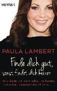Cover-Bild zu Finde dich gut, sonst findet dich keiner von Lambert, Paula